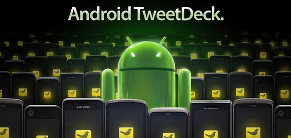 Android TweetDeck 1.0 offers Twitter, Foursquare and Facebook integration
