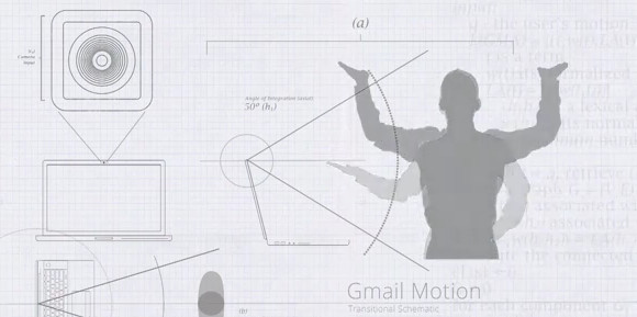 Google wows with GMail Motion - type without hands!