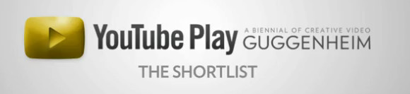 YouTube Play- top 125 videos announced for Guggenheim