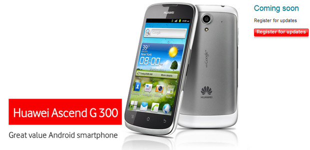 Hundred quid Huawei Ascend G 300 Android PAYG smartphone hits Vodafone UK