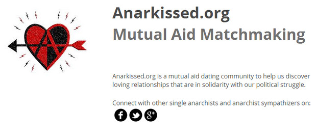 Anarkissed.org - a dating website for anarchists goes for crowdfunding